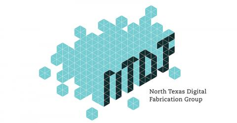 North Texas Digital Fabrication Group